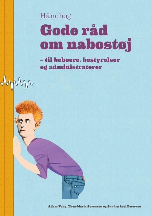 Ny håndbog giver 12 konkrete råd om nabostøj